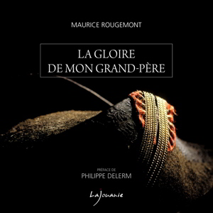 gloire-grand-pere-maurice-rougemont