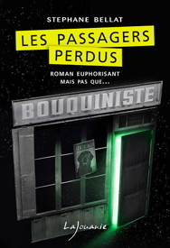 les passagers perdus stephane bellat